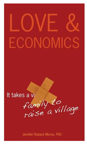 Love and Economics, Jennifer Roback Morse