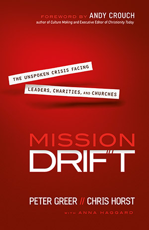 Mission Drift, Peter Greer, Chris Horst