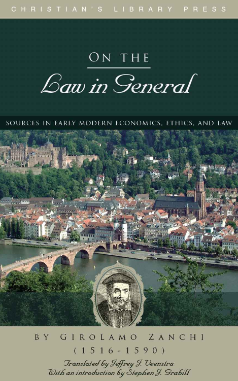 On the Law in General, Girolamo Zanchi