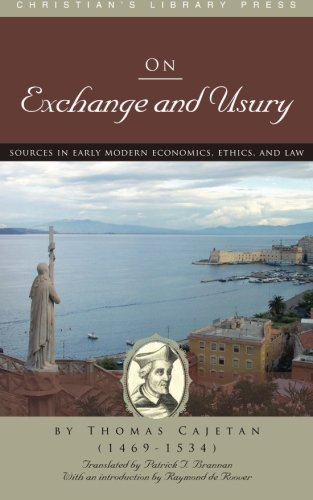 On Exchange and Usury, Cajetan, Thomas
