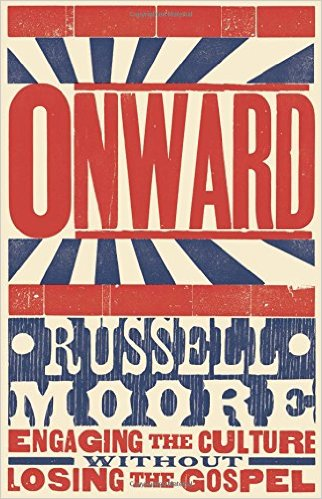 onward-russell-moore-culture-gospel