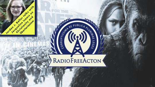 Radio Free Acton - War for the Planet of the Apes